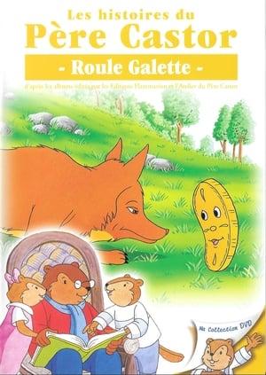 Les histoires du Père Castor-Roule Galette
