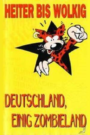 Heiter bis Wolkig - Deutschland einig Zombieland