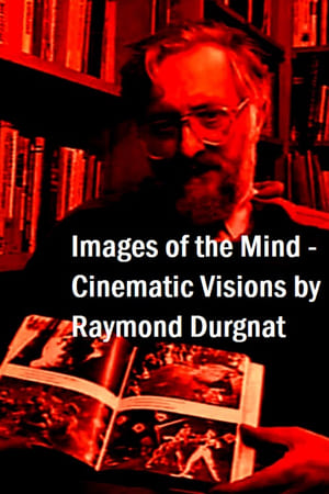 Images of the Mind: Cinematic Visions by Raymond Durgnat