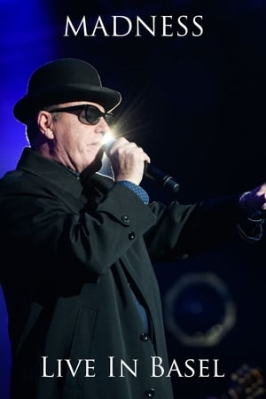 Madness: Live In Basel