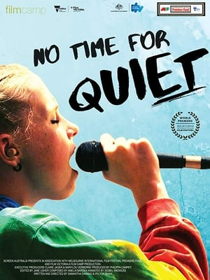 Watch No Time for Quiet Full Movie