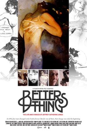 Better Things: The Life and Choices of Jeffrey Catherine Jones (2012)