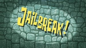 SpongeBob SquarePants Season 9 : Jailbreak!
