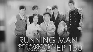 Running Man Season 1 :Episode 130  Running Man Reincarnation