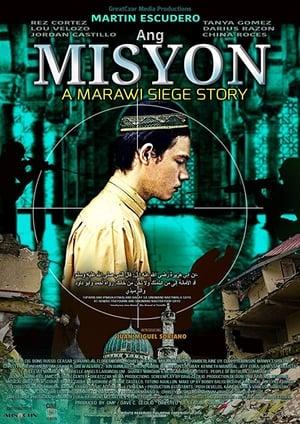 Ang Misyon: A Marawi Siege Story