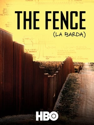 The Fence (La Barda)