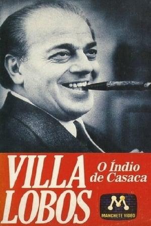 Villa-Lobos - O Índio de Casaca