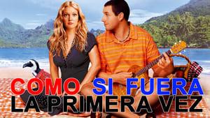 Captura de Como si Fuera la Primera Vez (2004) HD 1080p Latino