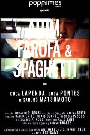 Atum, Farofa & Spaghetti