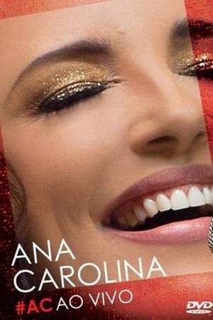 Ana Carolina – AC Ao Vivo