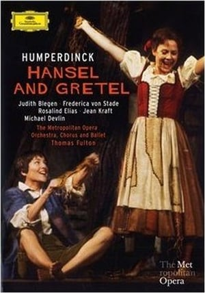 Hansel & Gretel: Humperdinck: Metropolitan