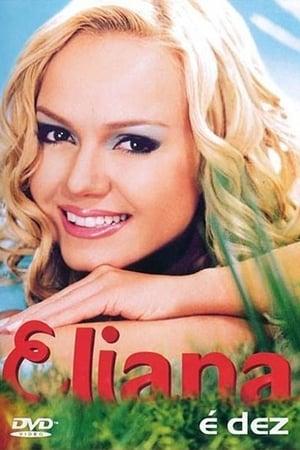 Eliana: É Dez