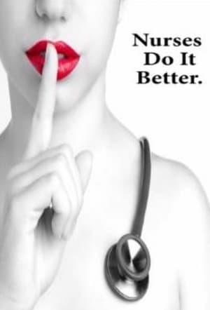 Nurses Do It Better