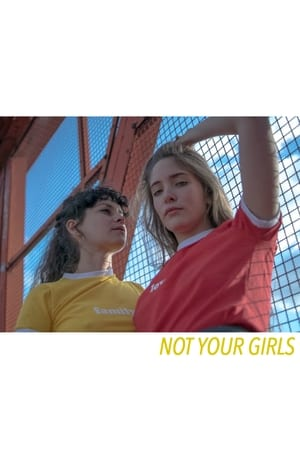 Not Your Girls
