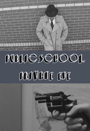 Public School, Private Eye