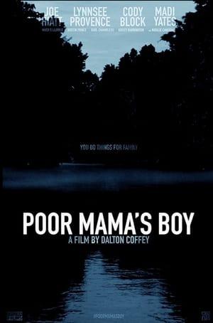 Poor Mama's Boy