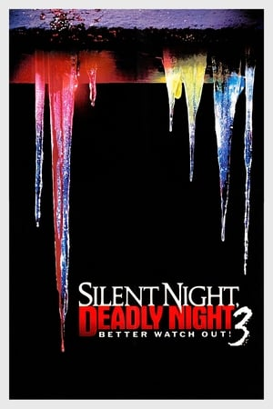 Silent Night, Deadly Night III: Better Watch Out! (1989)