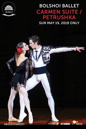 Bolshoi Ballet: Carmen Suite / Petrushka (2019)
