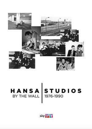 Hansa Studios: By the Wall 1976-90