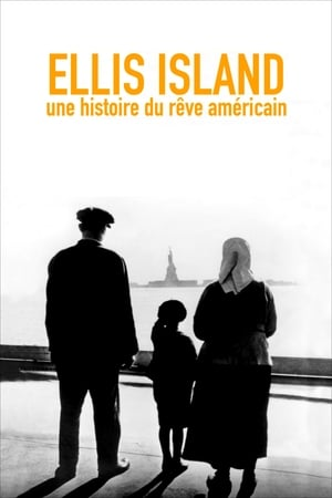 Ellis Island, une histoire du rêve Américain