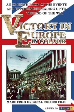 Victory in Europe in Colour