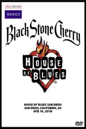 Black Stone Cherry - House Of Blues, San Diego '16