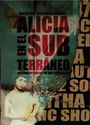Alicia en el subterráneo: Historia no oficial del multiforo Alicia