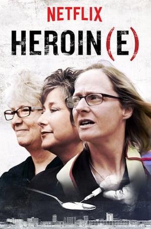 Watch Heroin(e) Full Movie