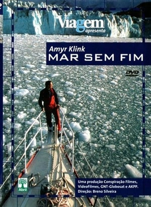 Amyr Klink - Mar sem Fim