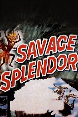 Savage Splendor