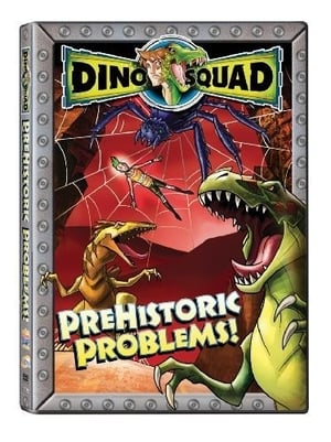 Dino Squad: Prehistoric Problems!