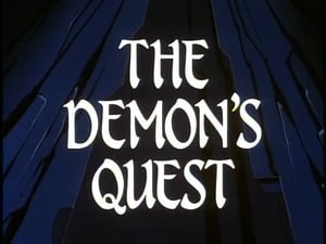 The Demon's Quest (Part 1)