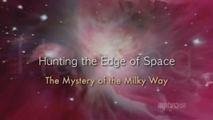 Hunting the Edge of Space: The Mystery of the Milky Way