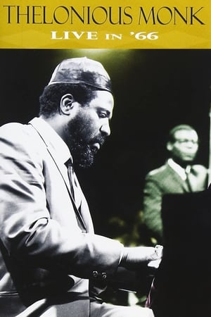 Thelonious Monk - Live in '66