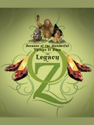 Because of the Wonderful Things It Does: The Legacy of Oz