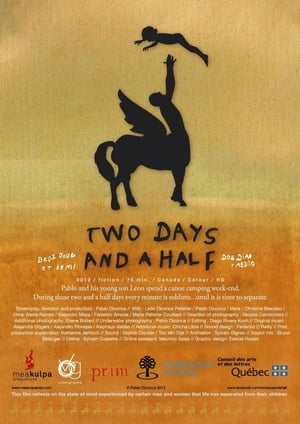 Two Days And A Half (2012)