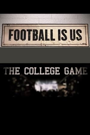 Football Is Us: The College Game