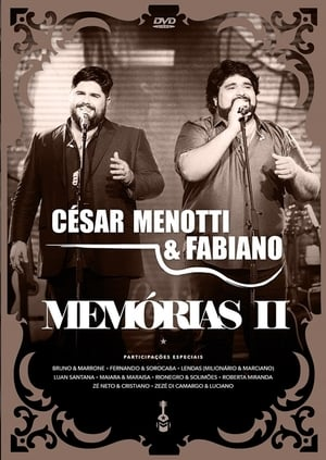 César Menotti & Fabiano - Memórias II