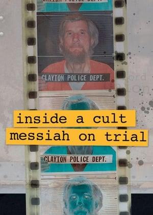 Inside A Cult: Messiah on Trial