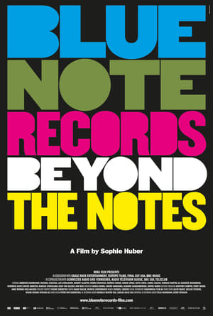 Watch Blue Note Records: Beyond the Notes Full Movie