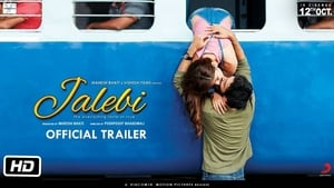Jalebi (2018) HDRip Full Hindi Movie Watch Online