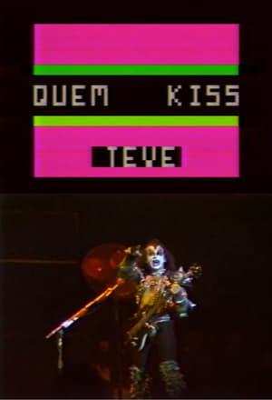 Quem KISS Teve