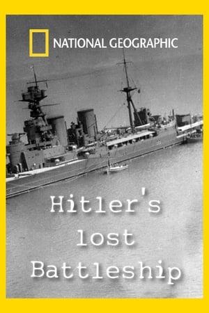 Hitler's Lost Battleship