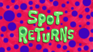 SpongeBob SquarePants Season 11 : Spot Returns