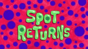 SpongeBob SquarePants Season 11 :Episode 3  Spot Returns