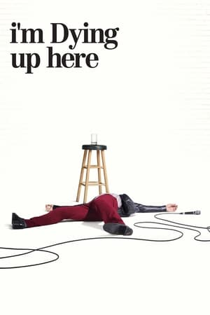 watch I'm Dying Up Here  online | next episode