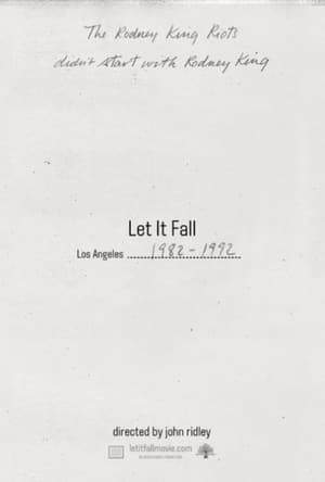 Watch Let It Fall: L.A. 1982-1992 Full Movie