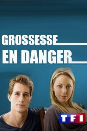 Grossesse en Danger