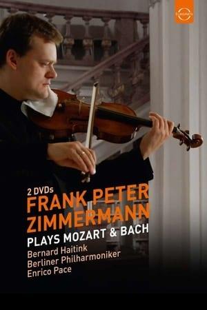 Frank Peter Zimmermann plays Mozart & Bach