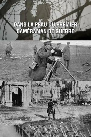 Dans la peau du premier caméraman de guerre